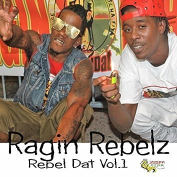 Rebel Dat, Vol. 1
