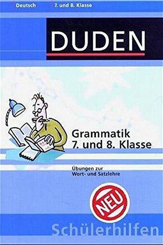 Duden Schülerhilfen, Grammatik, 7. und 8. Klasse