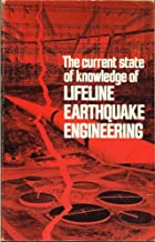 Current State of Knowledge of Lifeline Earthquake Engineering