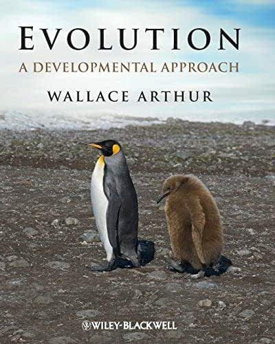 Evolution: A Developmental Approach by Wallace Arthur(2011-01-25)