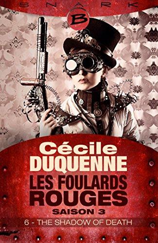 The Shadow of Death - Épisode 6: Les Foulards rouges - Saison 3, T3 (French Edition)