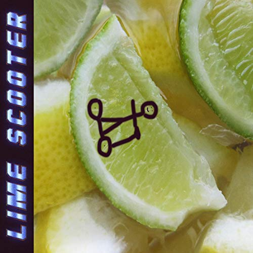 Lime Scooter [Explicit]