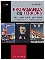 Propaganda des Terrors: Plakate des NS-Staates ¿zwischen 1933 und 1945 - Propaganda Posters of the Nazi Terror Regime