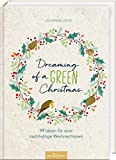 Dreaming of a green... von Johanna Jovis