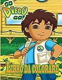 Go,Diego,Go! libro da colorare