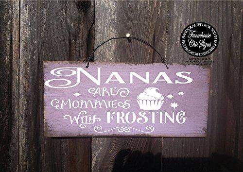 Queen54ferna Nana Nana Sign, Regalo para Nana para Nana Regalo de Cumpleaños para Nana Nana Decoración, Nana Wall Art Nanas Are Moms