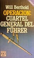 Operacion: Cuartel General del Fuhrer 8401304202 Book Cover