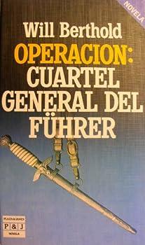Hardcover Operacion: Cuartel General del Fuhrer Book