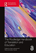 The Routledge Handbook of Translation and Education (Routledge Handbooks in Translation and Interpreting Studies) (English Edition)