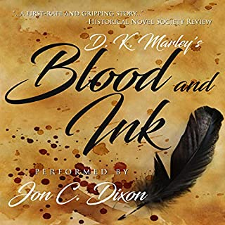 Blood and Ink                   By:                                                                                                                                 DK Marley                               Narrated by:                                                                                                                                 Jon C. Dixon                      Length: 17 hrs and 30 mins     2 ratings     Overall 4.5