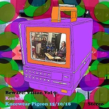 Beware! Vision Vol 9: Keshco Kneewear Pigeon