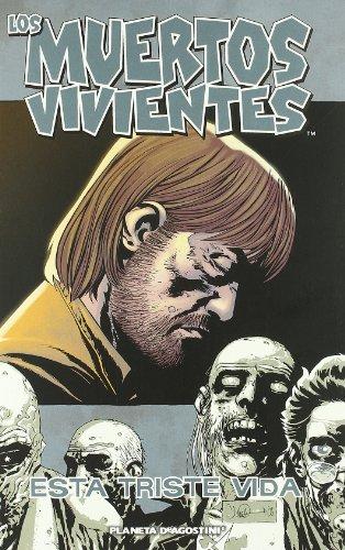 Los muertos vivientes nº 06/32: Esta Triste vida: 1 (Los Muertos Vivientes (The Walking Dead Cómic))