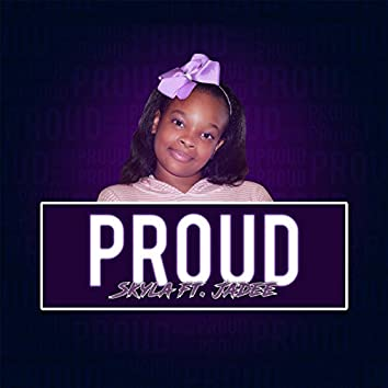 Proud (feat. Jadee)