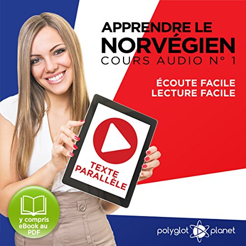 Couverture de Apprendre le Norvégien - Texte Parallèle Cours Audio, No 1 [Learn Norwegian - Parallel Text Audio Course, No. 1]