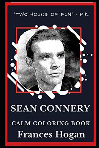 Sean Connery Calm Coloring Book