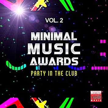 Minimal Music Awards, Vol. 2 (Party In The Club)
