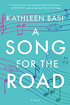 A Song for the Road: A Novel by [Kathleen M. Basi]