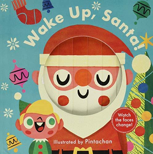 Changing Faces: Wake Up, Santa