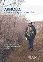 Arnold: Swimming Against the Tide