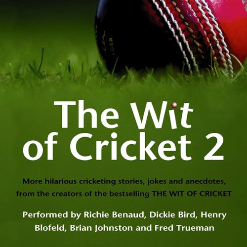 The Wit of Cricket 2 audiobook cover art