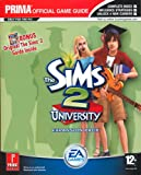 The Sims 2 - University, the Official Strategy Guide - Prima Games - 01/03/2005