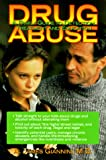 Drug Abuse: A Family Guide to Detection, Treatment & Education