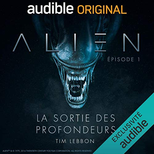 Alien - La sortie des profondeurs. Le Pilote cover art