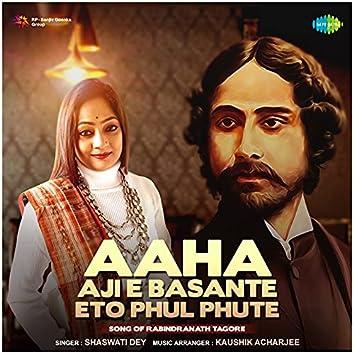 Aaha Aji E Basante Eto Phul Phute - Single