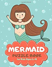 Mermaid Puzzle Book for Kids Ages 4-8: Cute Theme A Fun Kid Workbook Game for Learning, Coloring, Mazes, Sudoku and More! Best Holiday and Birthday Gift Idea