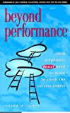 Beyond Performance: What Employees Really Need to Know to Climb the Success Ladder by Jack Canfield...
