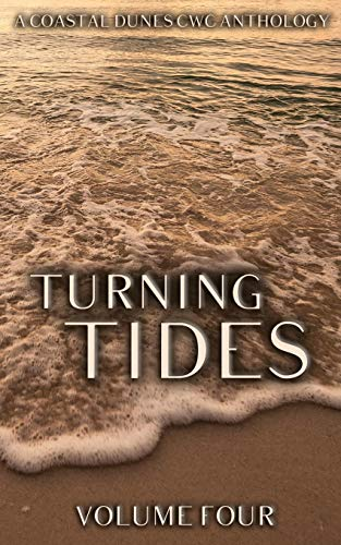 Turning Tides: A Coastal Dunes CWC Anthology