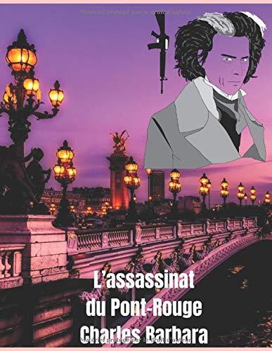 L'assassinat du Pont-Rouge (Illustré)