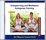 Autogenes Training CD - Entspannung und Meditation Autogenes Training Stressbewältigung - Stress abbauen und bewältigen mit Entspannungsübungen - für Kinder und Erwachsene
