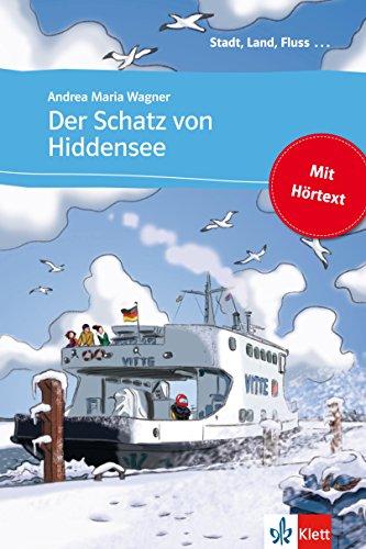 Der Schatz von Hiddensee: Buch mit eingebettetem Audio-File A1 (Stadt, Land, Fluss ...)