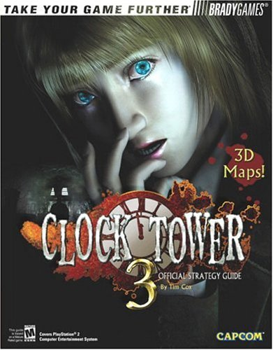 Clock Tower? 3 Official Strategy Guide