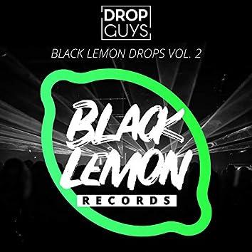 Black Lemon Drops, Vol. 2