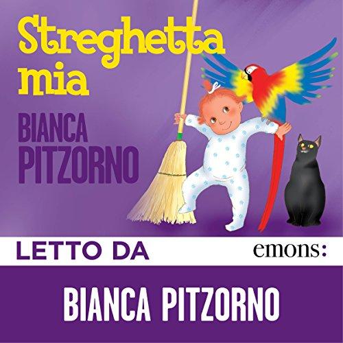 Streghetta mia                   Di:                                                                                                                                 Bianca Pitzorno                               Letto da:                                                                                                                                 Bianca Pitzorno                      Durata:  1 ora e 52 min     26 recensioni     Totali 4,8