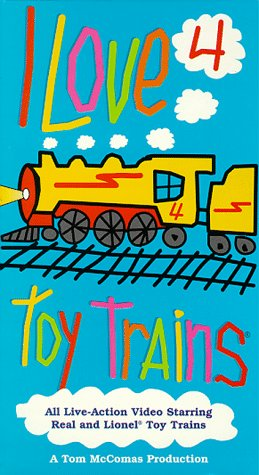 I Love Toy Trains, Part 4 [VHS]