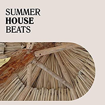 """"""" Summer House Beats """""""