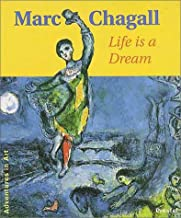 Marc Chagall: Life is a Dream (Adventures in Art)