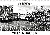 Ein Blick auf Witzenhausen (Wandkalender 2022 DIN A2 quer): Ein ungewohnter Blick in harten Schwarz-Weiss-Bildern auf Witzenhausen (Monatskalender, 14 Seiten )