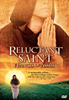 Reluctant Saint: Francis of Assisi [DVD]