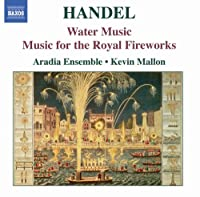 Water Music / Music for the Royal Fireworks