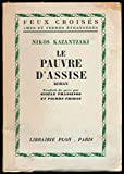Le pauvre d'Assise - Traduction de Gisèle Prassinos et Pierre Fridas - Edition originale française - Collection