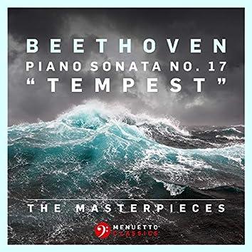 "The Masterpieces - Beethoven: Piano Sonata No. 17 in D Minor, Op. 31, No. 2 ""Tempest"""