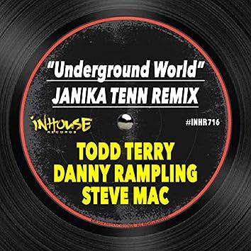 Underground World (Janika Tenn Remix)