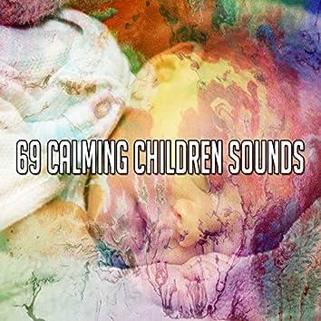 69 Calming Children Sounds
