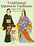 Traditional Japanese Fashions Paper Dolls (Dover Paper Dolls)