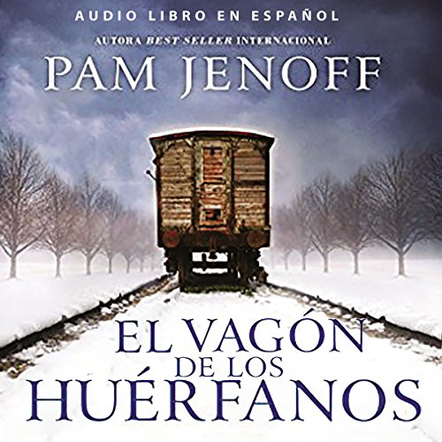 El vagón de los huérfanos [The Orphan's Tale]                   By:                                                                                                                                 Pam Jenoff                               Narrated by:                                                                                                                                 Juanita Devis                      Length: 11 hrs and 58 mins     9 ratings     Overall 4.6