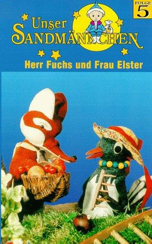 Unser Sandmännchen Folge 5: Herr Fuchs und Frau Elster [VHS]